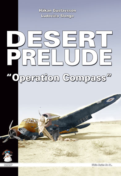 Desert Prelude: Operation Compass