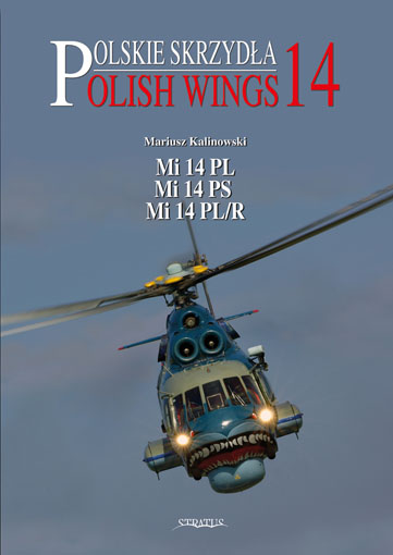 Polish Wings No 14: Mi-14PL, Mi-14PS, Mi-14PL/R