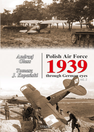 Polish Air Force 1939 Through German Eyes, vol.II