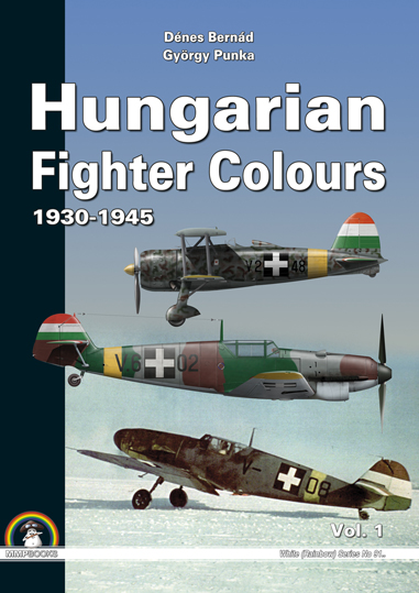 Hungarian Fighter Colours vol. 1: 1930-1945
