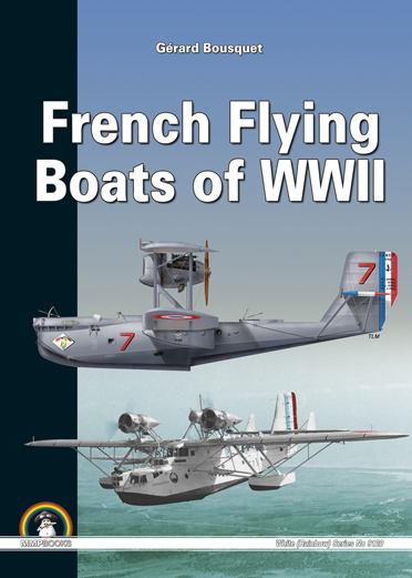 French Flying Boats of WWII