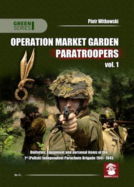 Operation Market Garden Paratroopers vol. 1
