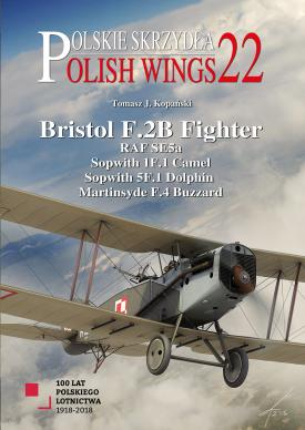 Polish Wings No. 22: Bristol F.2B Fighter and others