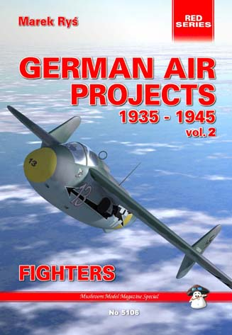 German Air Projects 1935-1945 vol. II