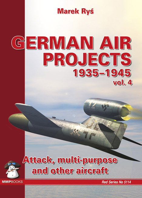 German Air Projects 1935-1945, vol. 4