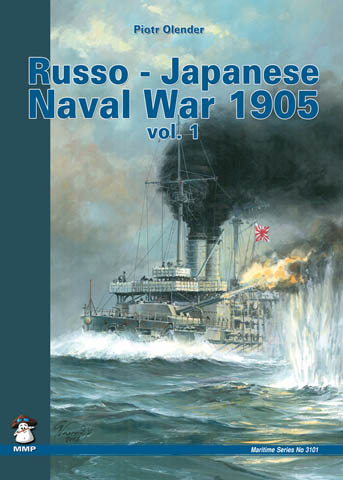 Russo-Japanese Naval War 1904 - 1905 vol 1