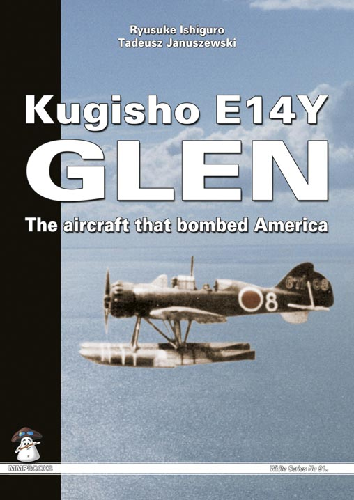 Kugisho E14Y Glen: The aircraft that bombed America