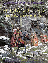 ROMA VICTRIX: The Roman Army in Miniature