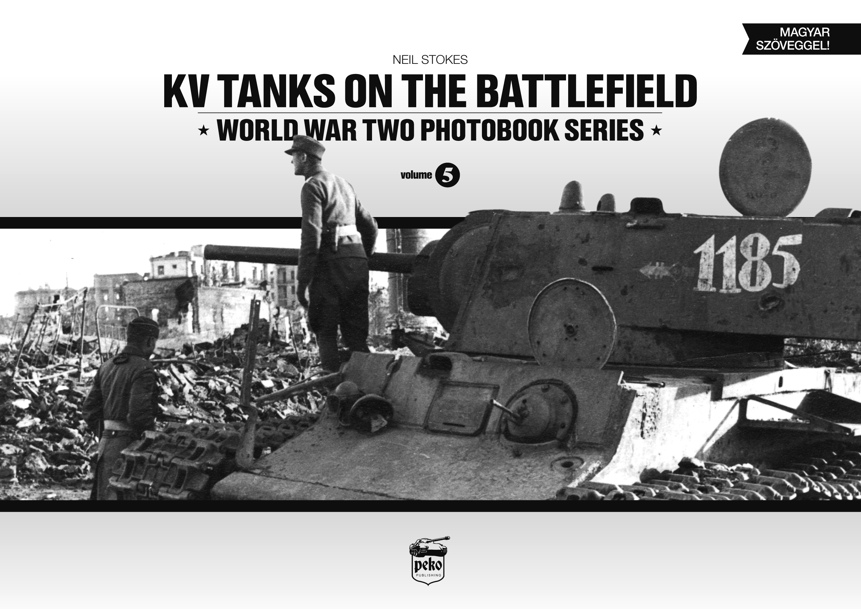 KV Tanks on the Battlefield: World War Two Photobook Series
