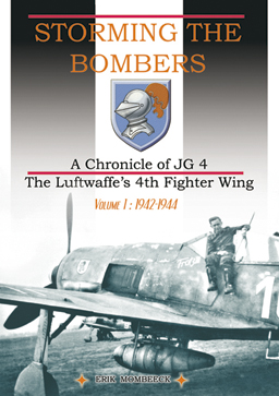 Storming The Bombers, A Chronicle of JG 4, vol.1