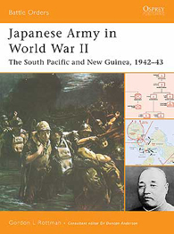 Japanese Army in World War II: The South Pacific and New Guinea
