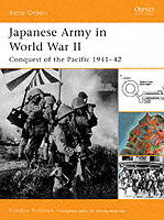 Japanese Army in World War II : Conquest of the Pacific 1941–42