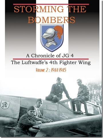 Storming The Bombers, A Chronicle of JG 4, vol.2