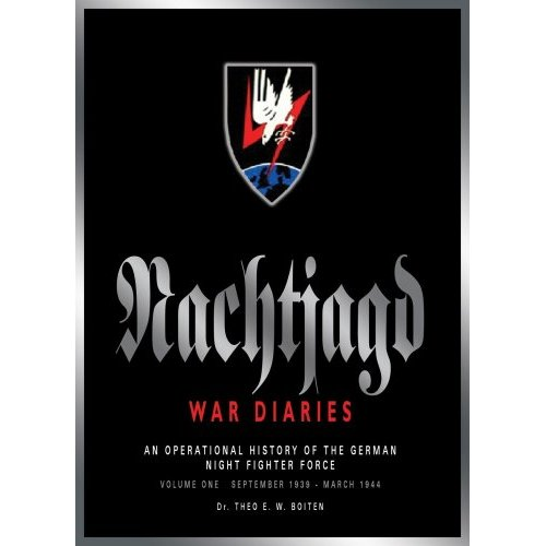 Nachtjagd War Diaries Volume 1: September 1939 - March 1944