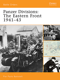 Panzer Divisions: The Eastern Front 1941–43