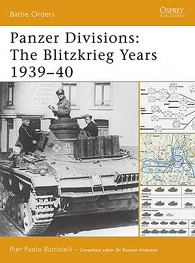 Panzer Divisions: The Blitzkrieg Years 1939–40
