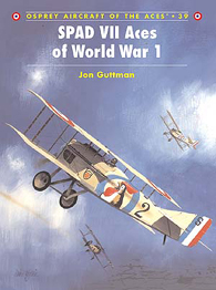 SPAD VII Aces of World War 1
