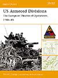 US Armored Divisions:The European Theater of Operations, 1944–45