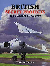 BRITISH SECRET PROJECTS: Jet Bombers Since 1949