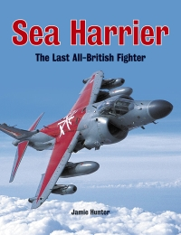 SEA HARRIER: The Last All-British Fighter