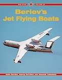 Red Star Volume 28: BERIEV'S JET FLYING BOATS