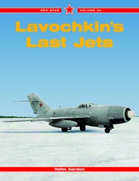 Red Star Volume 32: LAVOCHKIN'S LAST JETS