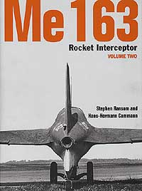 Me163 ROCKET INTERCEPTOR Volume Two