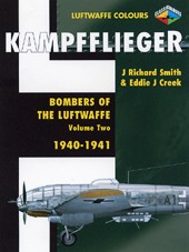 KAMPFFLIEGER: Bombers of the Luftwaffe - Vol 2 1940 - 1941