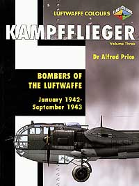 KAMPFFLIEGER: Bombers of the Luftwaffe - Vol 3