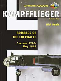 KAMPFFLIEGER: Bombers of the Luftwaffe - Vol 4