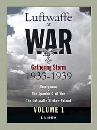 LUFTWAFFE AT WAR Vol 1: Gathering Storm 1933-1939