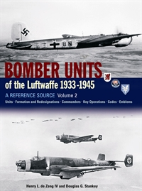 BOMBER UNITS OF THE LUFTWAFFE 1933-1945: A Reference Source Vol2