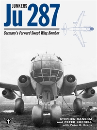 JUNKERS JU 287: Germany's Forward Swept Wing Bomber