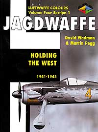 JAGDWAFFE Vol.4 Section 1: Holding the West 1941-1943
