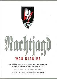 Nachtjagd War Diaries Volume 2: April 1944 - May 1945