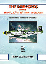 The Warlords: The 4th, 20th and 55th Fighter Groups
