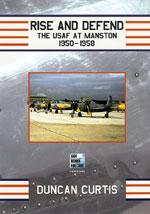 Rise and Defend: The USAF at Manston 1950-1958