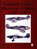 Luftwaffe Codes, Markings & Units 1939-1945