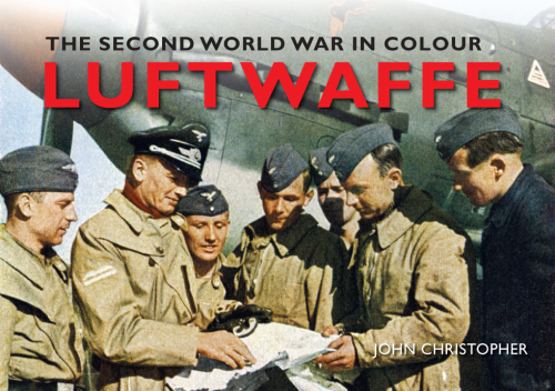 Luftwaffe: The Second World War in Colour