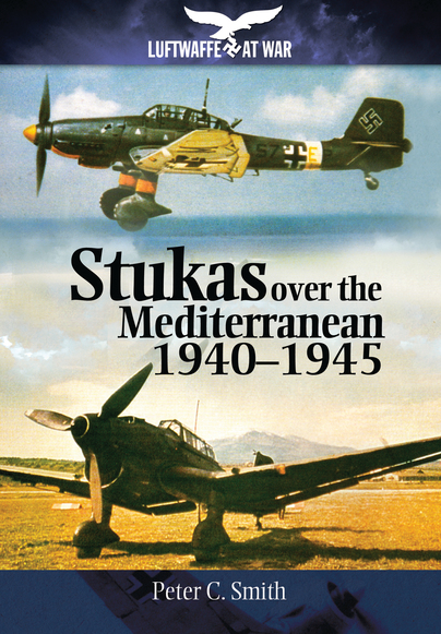 Stukas Over the Mediterranean 1940-1945
